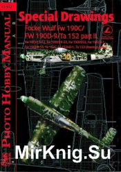 Special Drawings - Focke Wulf Fw 190C/ Fw 190D-9/ Ta 152 Part II  (Photo Hobby Manual 1502)