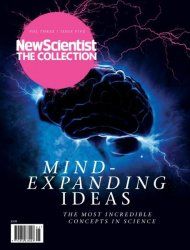 New Scientist The Collection — Volume 3 Issue 5 — Mind-Expanding Ideas