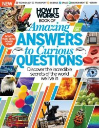 How It Works — Amazing Answers to Curious Questions (Volume 6, Revised Edition, 2016)