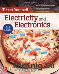 Teach Yourself Electricity and Electronics, 6-th Edition