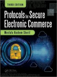 Protocols for Secure Electronic Commerce, 3rd Edition