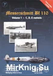 Messerschmitt Bf 110: Volume 1 - C, D, E variants