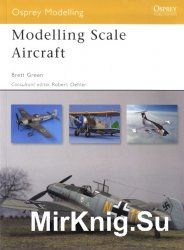 Modelling Scale Aircraft (Osprey Modelling 41)