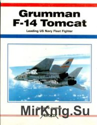 Grumman F-14 Tomcat: Leading Us Navy Fleet Fighter (Aerofax)