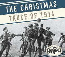 The Christmas Truce of 1914 (Essential Library of World War I)