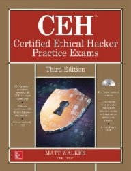 CEH Certified Ethical Hacker Practice Exams, 3rd Edition