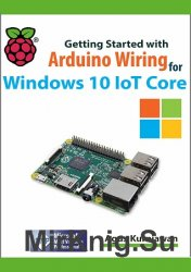 Getting Started With Arduino Wiring For Windows 10 Iot Core (+code)