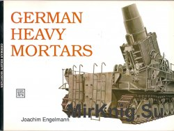 German Heavy Mortars (Schiffer Military History)