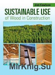 Sustainable Use of Wood in Construction