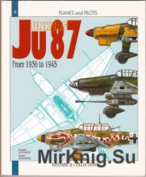 Junkers Ju 87: From 1936 to 1945 (Planes and Pilots 4)