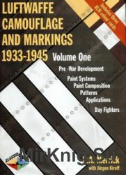 Luftwaffe Camouflage and Markings 1933-1945 Volume 1