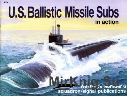 U.S. Ballistic Missile Subs in action (Squadron Signal 4006)