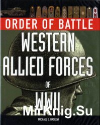 Order of Battle: Western Allied Forces of WWII