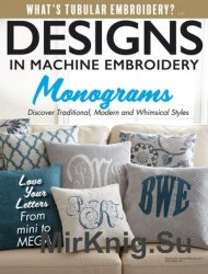 Designs in Machine Embroidery №102, 2017