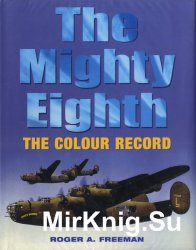 The Mighty Eighth: The Colour Record