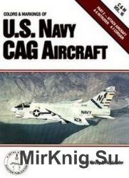 Colors & Markings of the U.S. Navy CAG Aircraft, Part 2: Attack Aircraft A-6 Intruder, A-7 Corsair