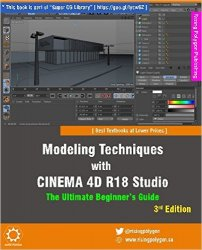 Modeling Techniques with CINEMA 4D R18 Studio