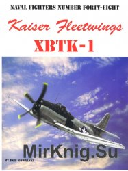 Kaiser Fleetwings XBTK-1 (Naval Fighters 48)
