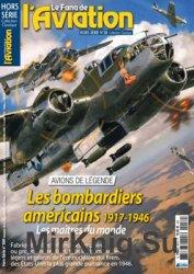 Les Bombardiers Americains 1917-1946 (Le Fana de L'Aviation Hors-Serie 58)