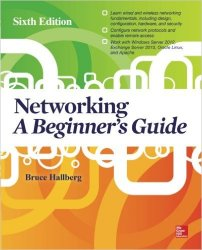 Networking: A Beginner's Guide, 6th Edition