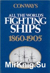 Conway's All the World's Fighting Ships 1860-1905