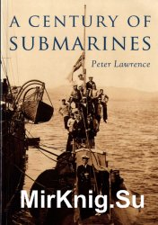 A Century of Submarines