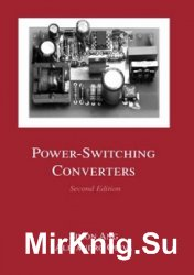Power-Switching Converters, Second Edition