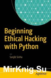 Beginning Ethical Hacking with Python (+code)