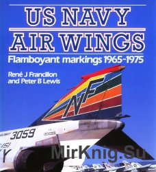 US Navy Air Wings: Flamboyant Markings, 1965-1975 (Osprey Colour Series)