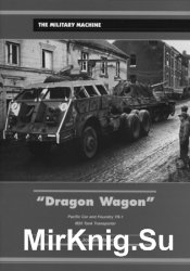 Dragon Wagon: Pacific Car and Foundry TR-1, M25 Tank Transporter