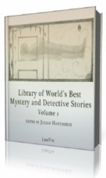 Library of the World's Best Mystery and Detective Stories, Volume 1  (Аудиокнига)
