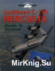 Lockheed C-130 Hercules (Crowood Aviation Series)