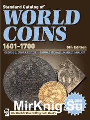 Standard Catalog of World Coins 17th Century (1601-1700). 5th Edition