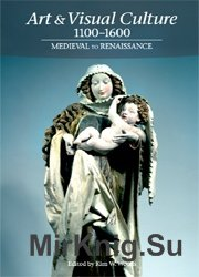 Art & Visual Culture 1100-1600 - Medieval to Renaissance