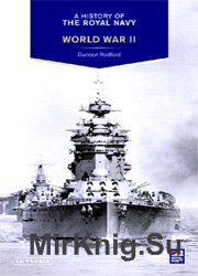 A History of the Royal Navy: World War II (A History of the Royal Navy)