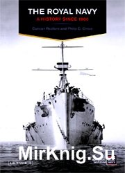 The Royal Navy: A History Since 1900 (A History of the Royal Navy)