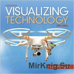 Visualizing Technology Complete, 5th Edition