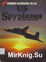 US Spyplanes (Warbirds Illustrated 24)