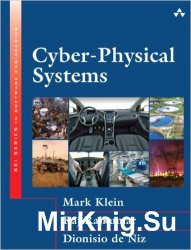 Cyber-Physical Systems (SEI Series in Software Engineering)