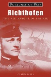 Richthofen: The Red Knight of the Air (Fortunes of War)