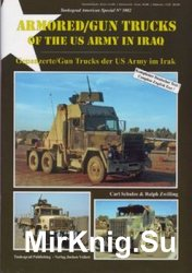 Armored/Gun Trucks of the US Army in Iraq  (Tankograd American Special 3002)