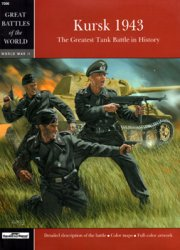 Kursk 1943 (Squadron/Signal Great Battles of the World 7006)