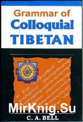 Grammar of Colloquial Tibetan