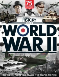 All About History: Book of World War II, 4th Edition