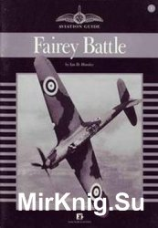 Fairey Battle (Aviation Guide №1)