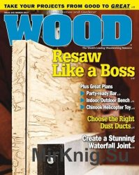 Wood Magazine – March 2017