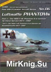 Luftwaffe Phantoms (Part 1) (Post WW2 Combat Aircraft Series 06)