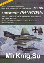Luftwaffe Phantoms (Part 3) (Post WW2 Combat Aircraft Series 08)