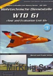 WTD 61: Test and Evaluation Unit 61 (Modern German Luftwaffe Unit History 005)