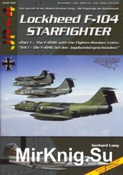Lockheed F-104 Starfighter (Part 1) (The Aircraft of the Modern German Army 001)